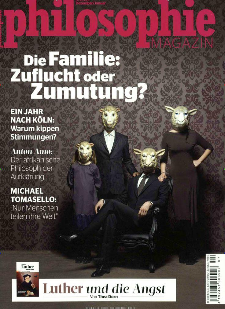 Zuflucht oder Zumutung? Gefunden in: Philosophie Magazin, Nr. 1/2017