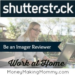Shutterstock Imager Review Worker - this is a non phone work at home job. Get details at MoneyMakingMommy.com