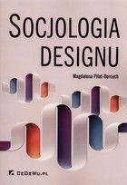 Socjologia designu - Magdalena Piłat-Borcuch
