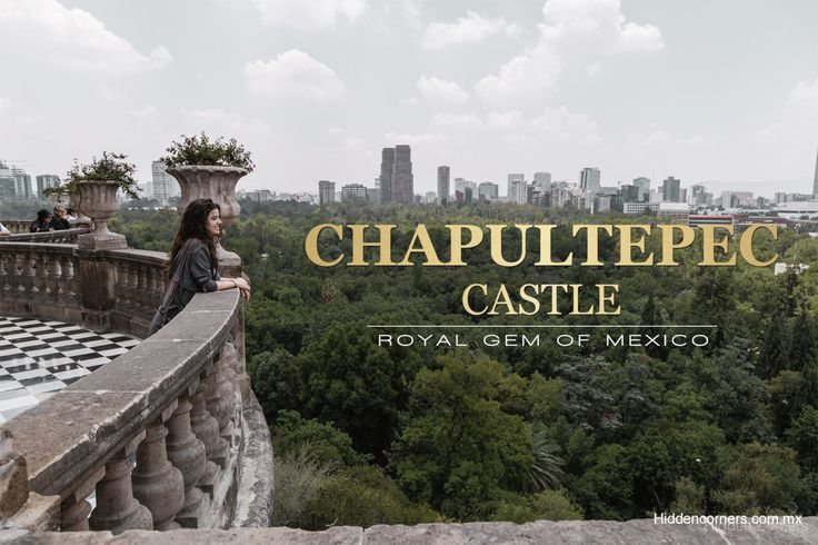 Go inside the only royal castle in America, and enjoy one of the best views of Mexico City.