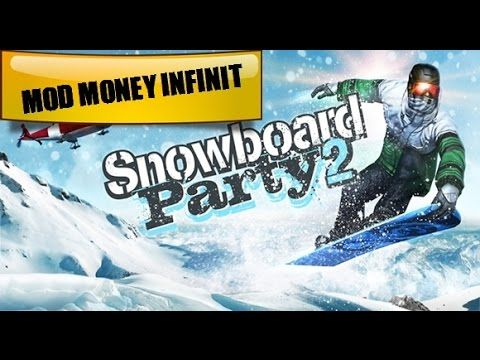 SNOWBOARD PARTY 2 LITE - MOD MONEY INFINIT 2016 !!!