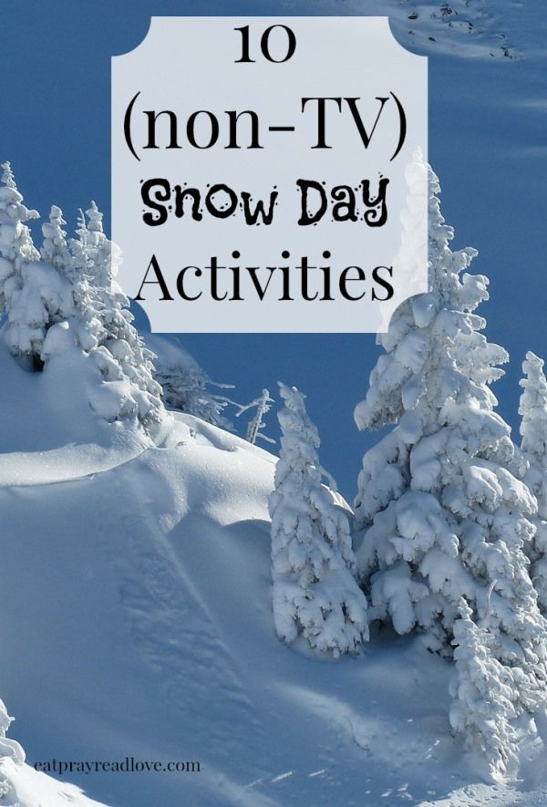 10 Cold Snow Day Activities for kids