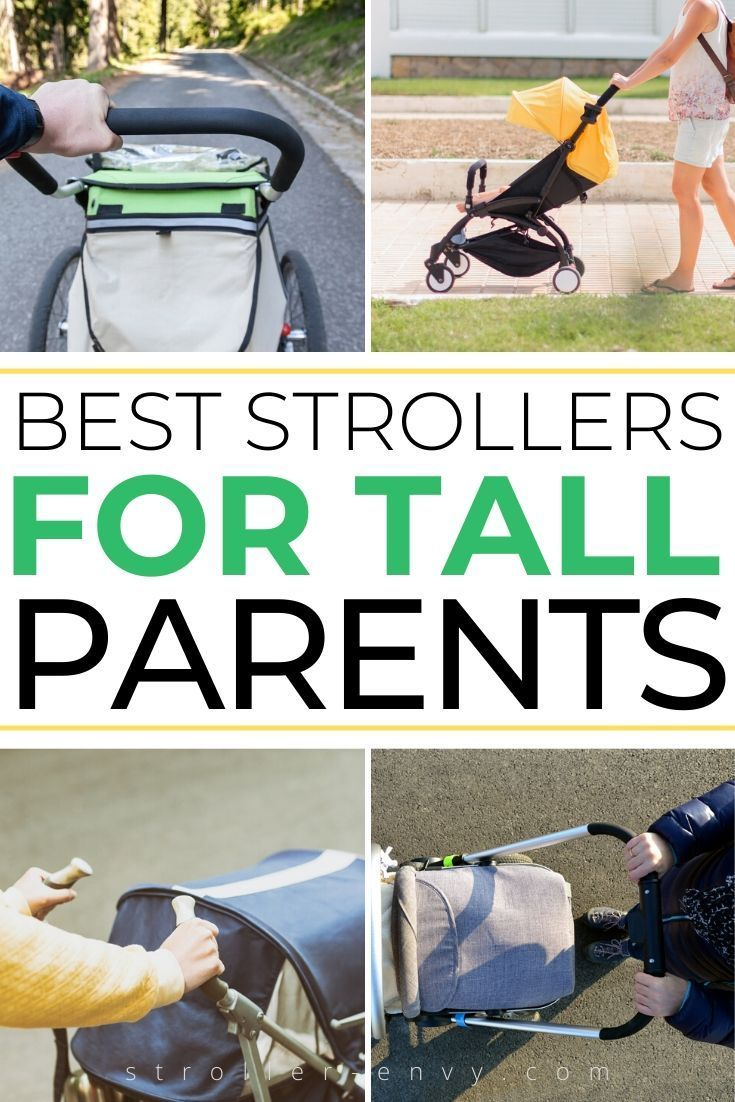Best Stroller for Tall Parents: No More Stooping and ...