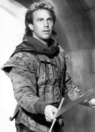 Kevin Costner as Robin Hood, another of my favorite movies