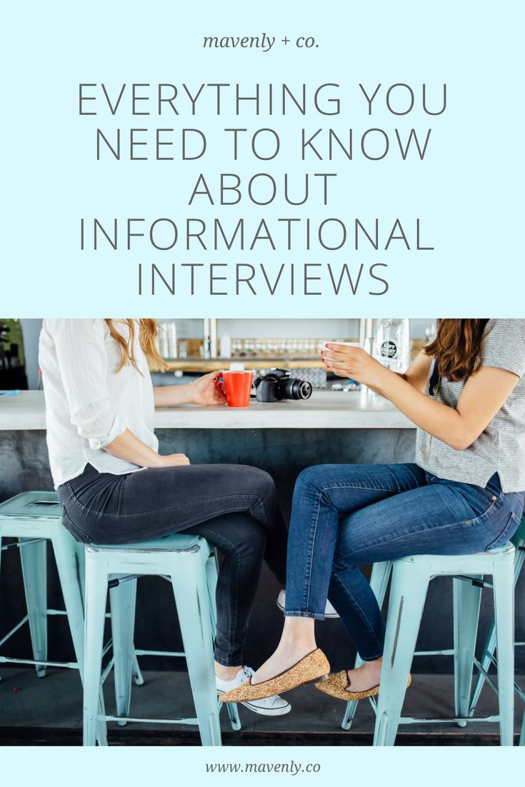 Read this before your next informational interview to get the best out of it and reach your highest career aspirations. #mavenly #careeradvice #interviews