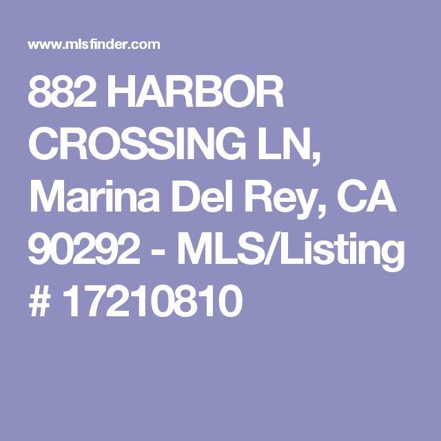 882 HARBOR CROSSING LN, Marina Del Rey, CA 90292 - MLS/Listing # 17210810