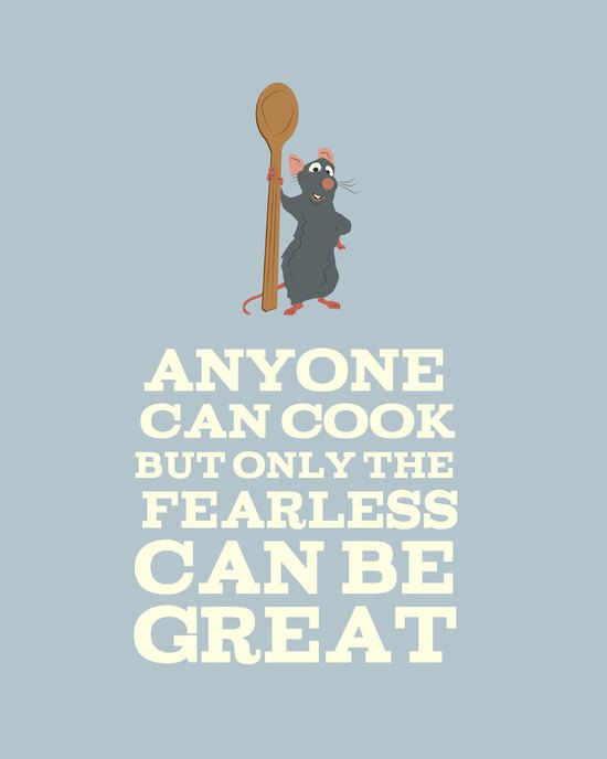 anyone can cook, but only the fearless can be great.. remy. digital download by studiomarshallarts on Etsy