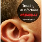 Treating Ear Infections Naturally: Our Story | Our story of treating an earache at home, without medication | Virginia George