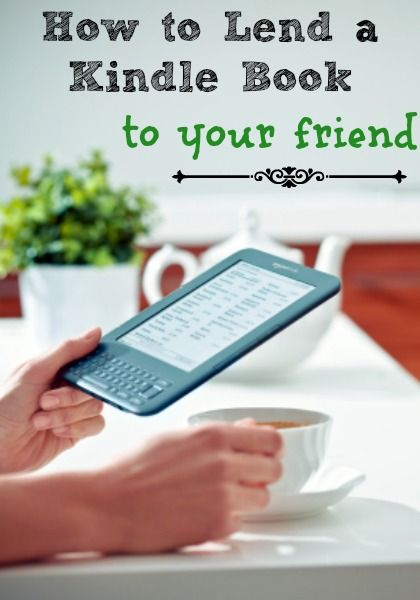 How to Lend a Kindle Book to your friend - super easy detailed instructions.