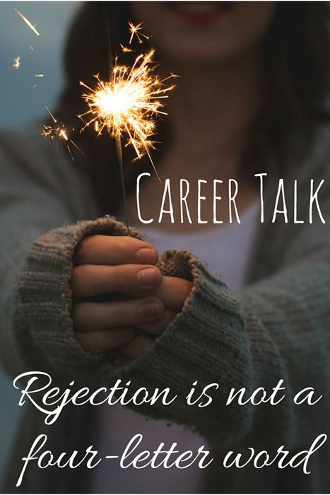 Rejection is not a four-letter word via christineknight.me