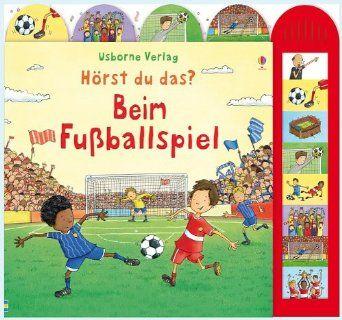 Hörst du das? Beim Fußballspiel: Amazon.de: Sam Taplin, Lee Wildish: Bücher