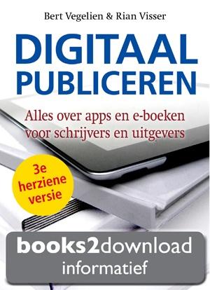 Digitaal publiceren Alles over apps en e-boeken voor schirjvers en uitgevers.