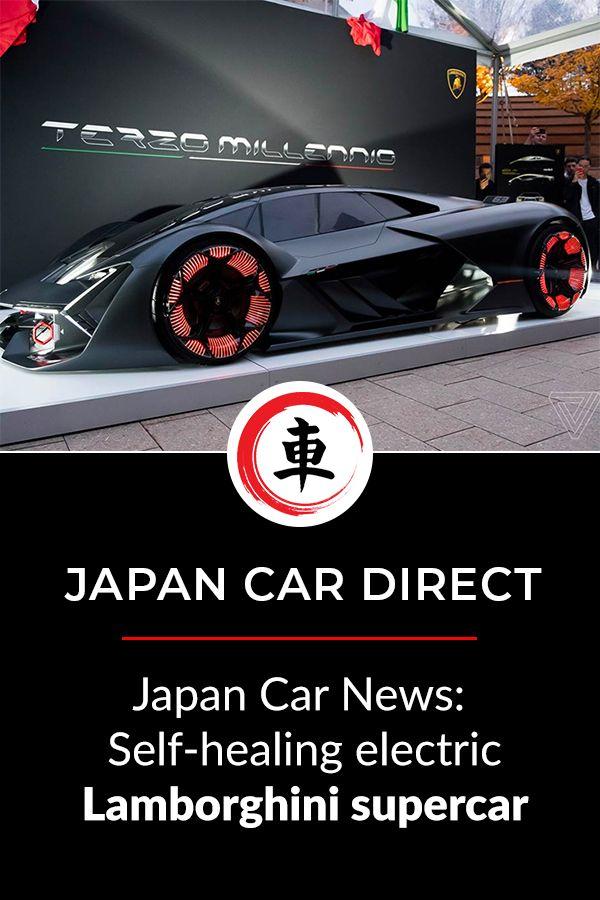 Self Healing Electric Lamborghini Supercar In 2021 Japan Cars Super Cars Lamborghini Supercar