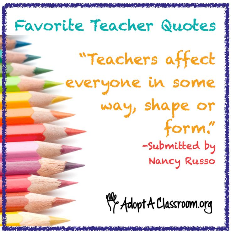 73 Best Inspiring Quotes For Teachers