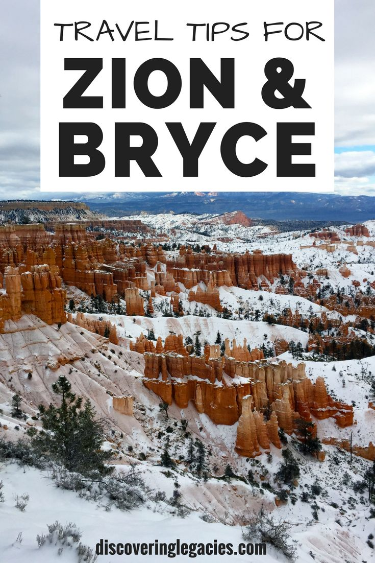 Travel tips for Zion and Bryce Canyon National Parks.