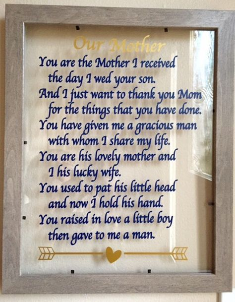 A personal favorite from my Etsy shop https://www.etsy.com/listing/265339143/mother-in-law-gift-you-are-the-mother-i