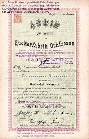 Zuckerfabrik Othfresen Actie 300 Mark 15.10.1883. Gründeraktie (Auflage 1049, R 9).