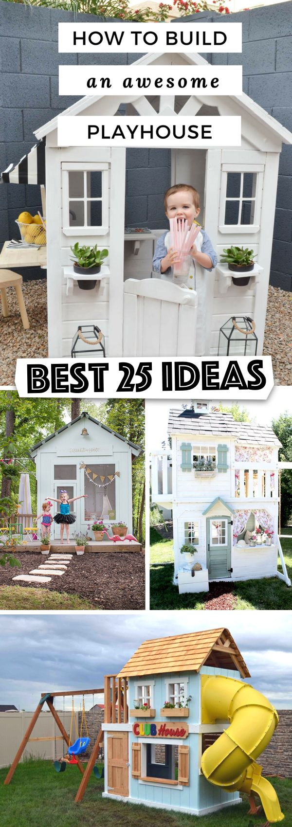 25 Amazing Outdoor Playhouse Ideas To Keep Your Kids Occupied! Part 94