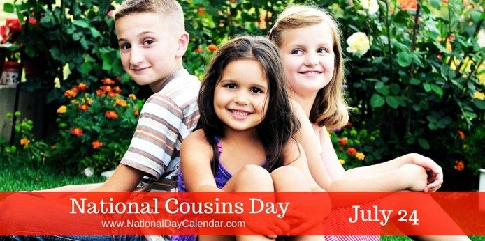 National Cousins Day July 24