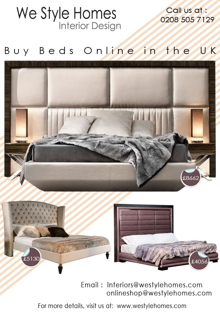 Buy from an extensive range of contemporary beds at an affordable price only at www.westylehomes.com/furniture/beds/. Feel free to contact us at +44 (0)208 505 7129 for more details.