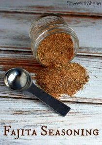 RECIPE: Fajita Seasoning | Saving with Shellie™ 2 ½ Tbs. Paprika 2 Tbs. Salt 2 Tbs. Garlic Powder 1 Tbs. Pepper 1 Tbs. Onion Powder 1 Tbs. Cayenne 1 Tbs. Dried Oregano 1 Tbs. Dried Thyme Instructions Mix all the ingredients and store in an airtight container. Sprinkle on meat or vegetables, then grill. You can also rub on a little Olive Oil and Seasoning and marinate for an hour before grilling.