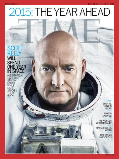 2015 The Year Ahead Scott Kelly Time Magazine Cover. The Kelly brothers- one in orbit and one on Earth- will help us learn how humans change when they leave the planet.