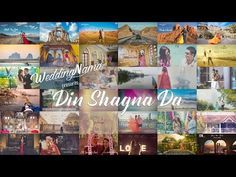 Din Shagna Da | by WeddingNama | The Indian Wedding Song - YouTube