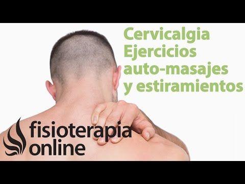 Cervicalgia. Tratamiento con Ejercicios, auto-masajes y estiramientos | Fisioterapia Online