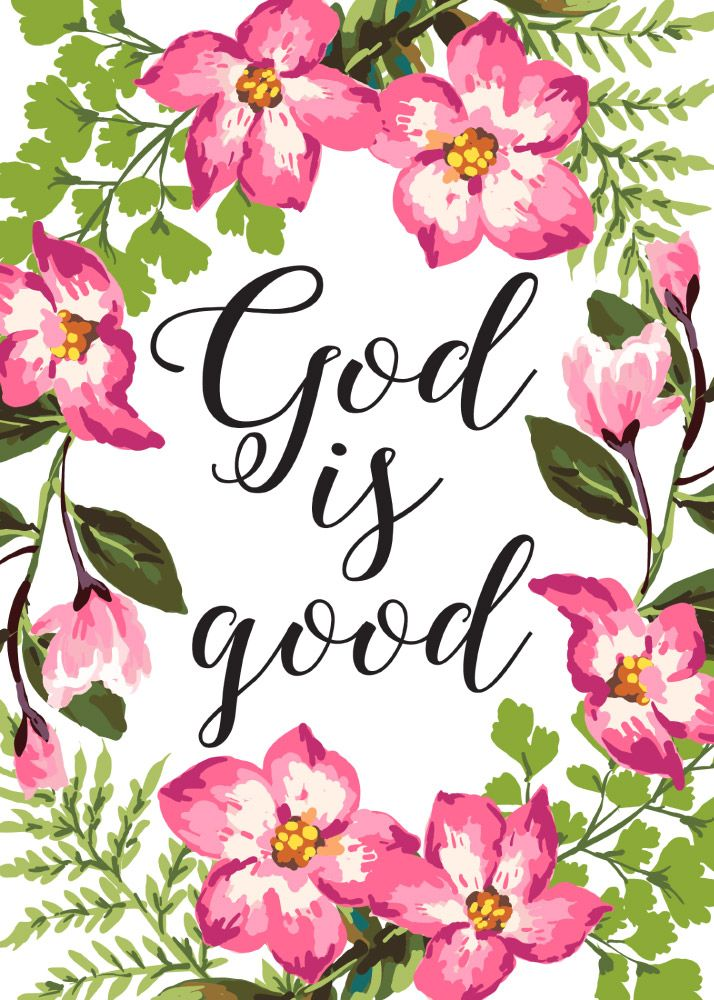 God is good | Seeds of Faith