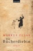 Markus Zusak: Die Bücherdiebin. Sad and still wonderful book.