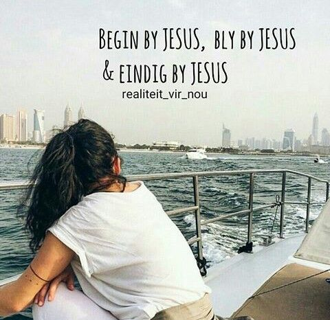 Begin by Jesus Bly by Jesus Eindig by Jesus 👆❤