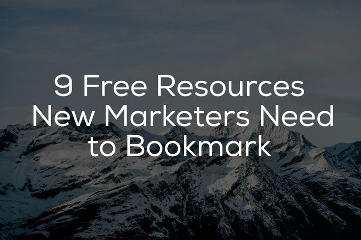 9 Free Resources New Marketers Need to Bookmark | Social Media Today