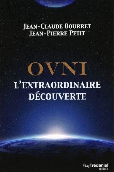 Ovni - L'Extraordinaire Découverte - Jean-Claude Bourret