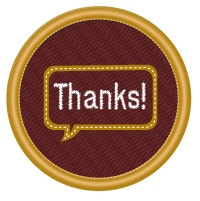 It's National Volunteer Week Apr 21 - 27. Help say Thanks to over 27,000 Scouts Canada volunteers serving over 76,000 girls, boys and youth 5 - 26. During National Volunteer Week, take a minute and thank a Scouter you know. All you have to do is visit http://www.scouts.ca/thanks and fill out the commendation form. Scouters receive a certificate each time they are commended. As they accumulate commendations, they become eligible for Outstanding Service Awards from Scouts Canada.
