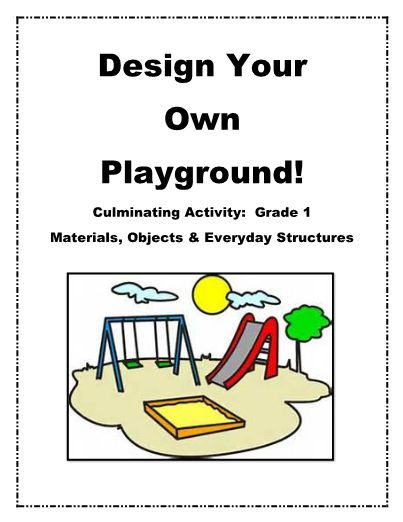 Playground Design Challenge - This is a fun, hands-on culminating activity for the Grade 1 Ontario Science Curriculum: Materials, Objects & Everyday Structures. Students will design and build their own playground structure. I have included the materials we used, a marking rubric, and pictures of finished projects from my classroom. My students LOVED this project! #teachersherpa