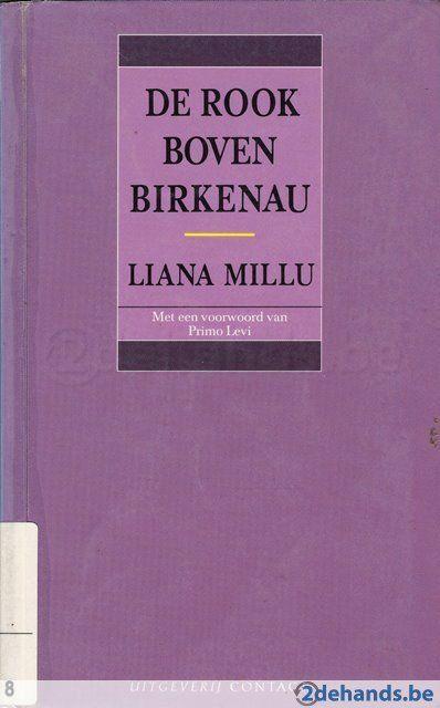 Liana Millu - De rook boven Birkenau // Bundel met waargebeurde verhalen, geschreven door de Italiaanse Liana, een overlevende van vrouwenkamp Birkenau. Rake observeringen en ervaringen over het leven van alledag, dat overal is, zelfs in een concentratiekamp.. // KL