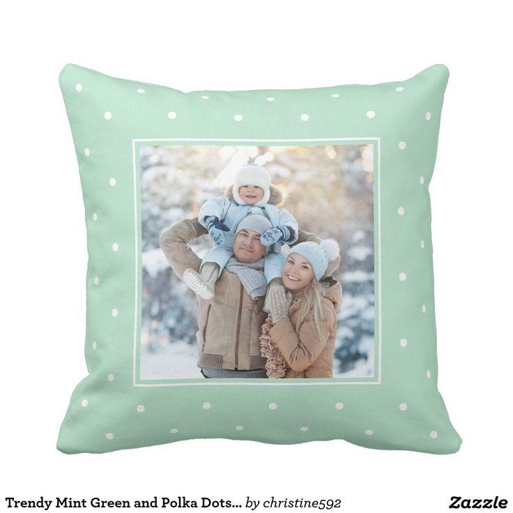 Trendy Mint Green and Polka Dots with your Photo. Inspiration to create your product. The photograph must have good resolution. Inspiración para crear tu producto. La fotografía debe tener buena resolución. #cojín #pillows