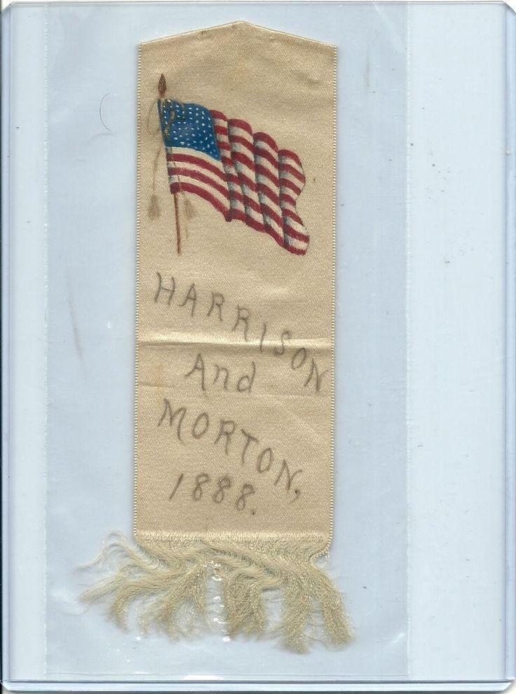 SOLD - Benjamin Harrison & Levi Morton 1888 presidential campaign Ribbon