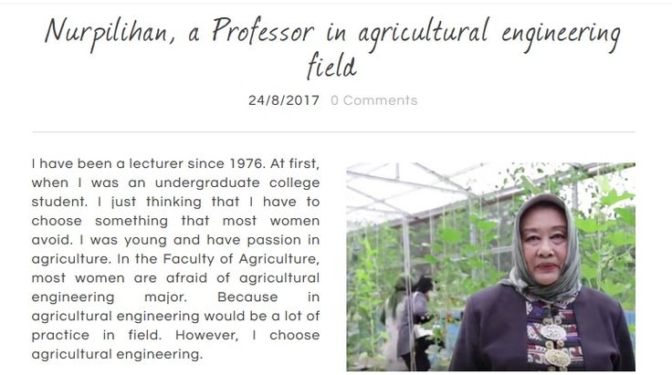 Nurpilihan is a lecturer in agricultural engineering major. She achieve Professor title with uneasy way