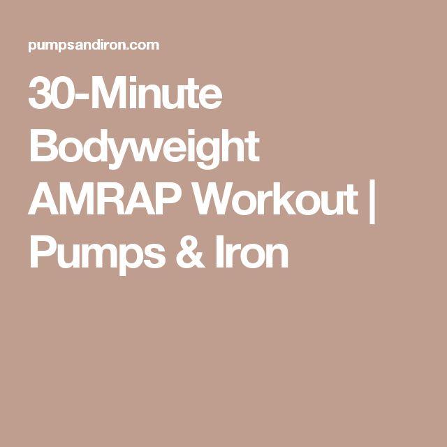 30-Minute Bodyweight AMRAP Workout | Pumps & Iron
