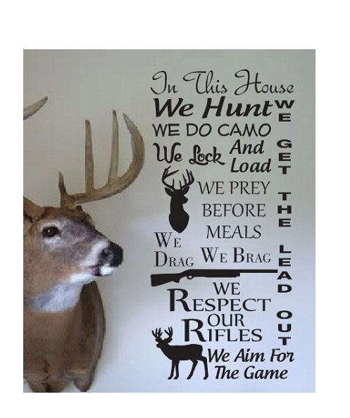 Hunting Quote wall Sign Vinyl Decal Sticker In this house We Hunt Camo deer duck rifle gun load ammo shotgun buck doe den mancave horns big by ColtonsPlace on Etsy https://www.etsy.com/listing/208005946/hunting-quote-wall-sign-vinyl-decal