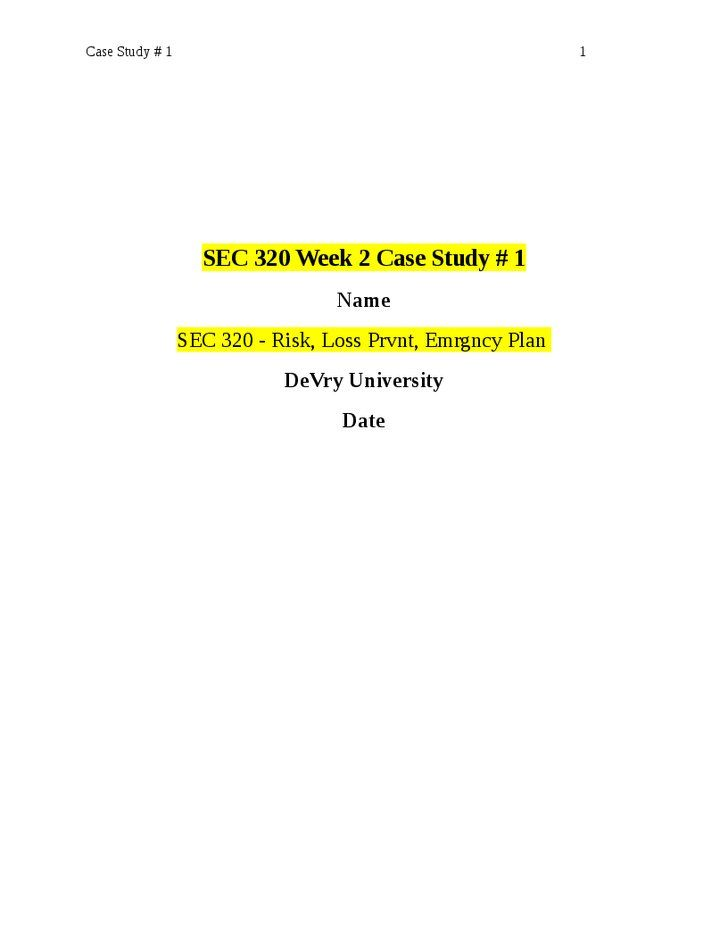 SEC 320 Week 7 Case Study 4 SEC 320 - Risk Analysis, Loss - case analysis