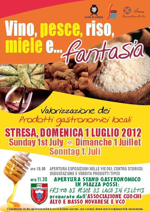 Domenica 1 luglio 2012    Stresa - Vino, pesce, riso, miele e ....fantasia!