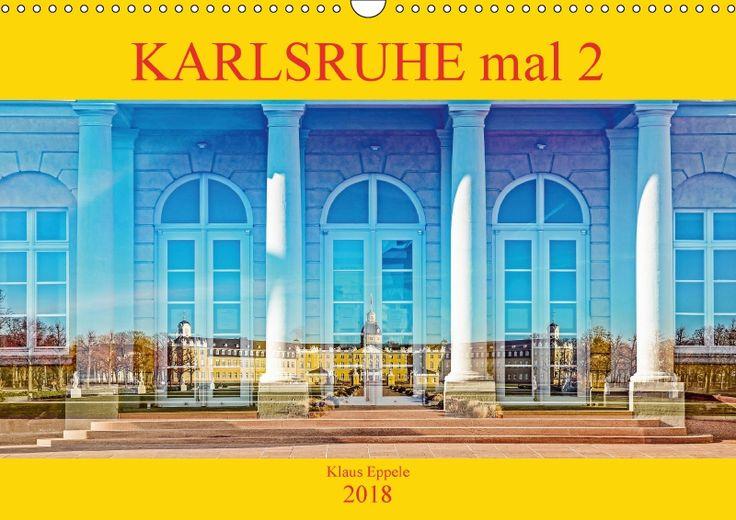 Karlsruhe mal 2 - CALVENDO