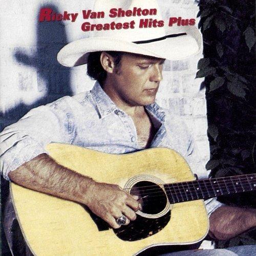 Ricky Van Shelton - Greatest Hits Plus