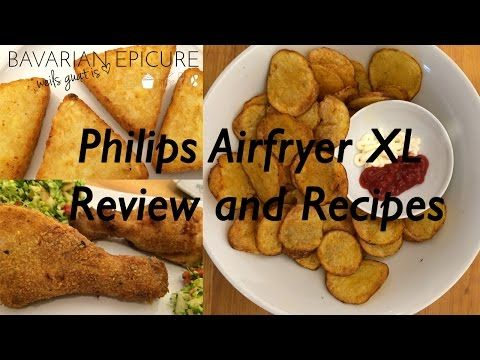 Philips Airfryer XL: Review and Recipes | Bavarian Epicure