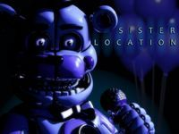 En desarrollo Five Nights at Freddy's: Sister Location es una futura entrega de la serie de terror Five Nights at Freddy's, que aparentemente toma lugar en la localización hermana de Freddy Fazbear's Pizza, llamada Circus Baby's Pizza World.