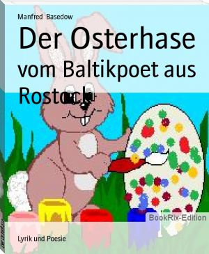 Manfred  Basedow: Der Osterhase