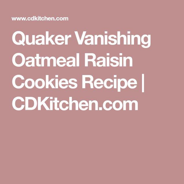 Quaker Vanishing Oatmeal Raisin Cookies Recipe | CDKitchen.com