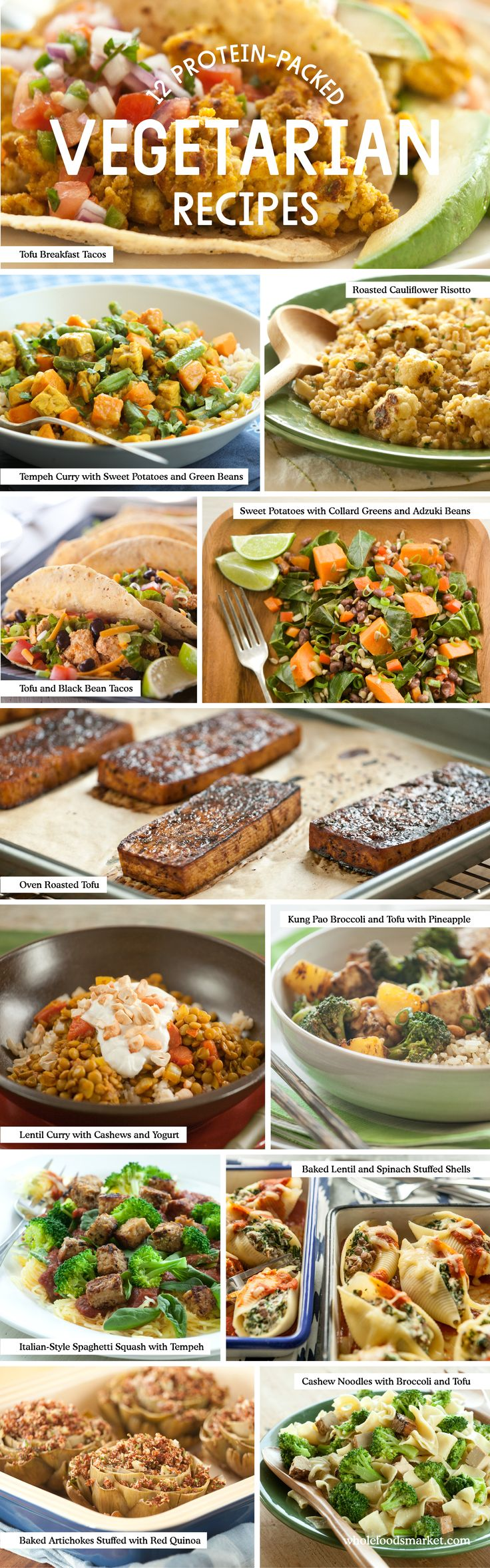 12 Protein-Packed Vegetarian Recipes // Lentil Curry with Cashews and Yogurt // Italian-Style Spaghetti Squash with Tempeh // Cashew Noodles with Broccoli and Tofu // Baked Lentil and Spinach Stuffed Shells // Tofu and Black Bean Tacos // Baked Artichokes Stuffed with Red Quinoa // Tempeh Curry with Sweet Potatoes and Green Beans // Kung Pao Broccoli with Tofu and Pineapple // Oven-Roasted Tofu // Tofu Breakfast Tacos